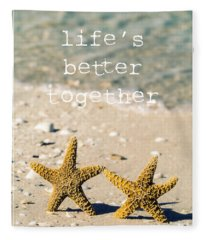 Fleece Blanket featuring the photograph Life's Better Together by Edward Fielding