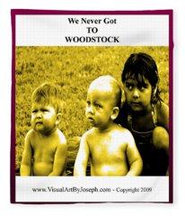 Never Got 2 Woodstock Fleece Blanket
