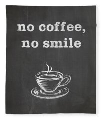 No Coffee No Smile Fleece Blanket