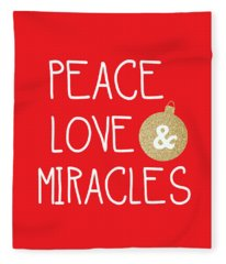 Peace Love And Miracles With Christmas Ornament Fleece Blanket