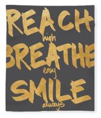 Reach, Breathe, Smile Fleece Blanket