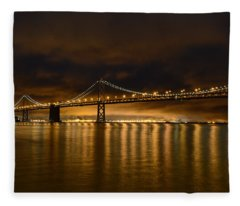 San Francisco - Bay Bridge At Night Fleece Blanket