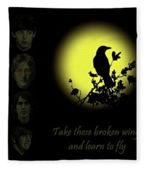 Take These Broken Wings And Learn To Fly Fleece Blanket