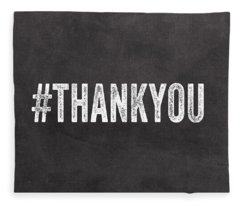 Thank You- Greeting Card Fleece Blanket