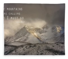 The Mountains Are Calling And I Must Go  John Muir Vintage Fleece Blanket