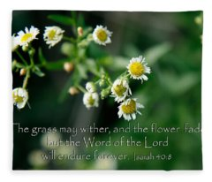 The Word Of The Lord Will Endure Fleece Blanket