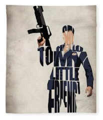 Tony Montana - Al Pacino Fleece Blanket