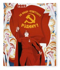 Victory For Our Soviet Homeland Fleece Blanket