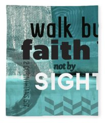 Walk By Faith- Contemporary Christian Art Fleece Blanket