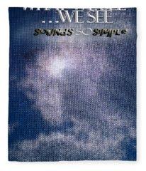 What We See We See Fleece Blanket