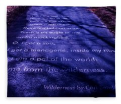 Wilderness - Carl Sandburg Fleece Blanket