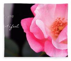 You Are Beautiful Fleece Blanket