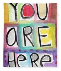 You Are Here  Fleece Blanket