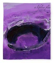 A Lifeless Planet Purple Fleece Blanket