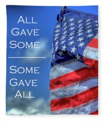 All Gave Some / Some Gave All Fleece Blanket