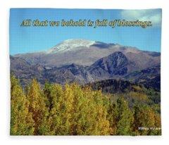 All That We Behold Is Full Of Blessings Fleece Blanket