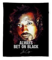 Always Bet On Black - Passenger 57 Fleece Blanket