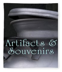 Artifacts And Souvenirs Fleece Blanket