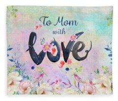 Mother's Day Love Fleece Blanket
