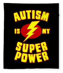 Autism Is My Superpower Fleece Blanket