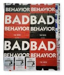 Bad Behavior Fleece Blanket