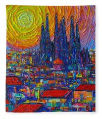 Barcelona Colorful Sunset Over Sagrada Familia Abstract City Knife Oil Painting Ana Maria Edulescu Fleece Blanket