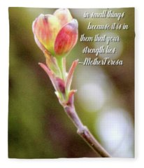 Be Faithful By Mother Teresa Fleece Blanket