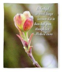 Be Faithful By Mother Teresa Fleece Blanket