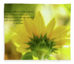 Be Like The Sunflower Fleece Blanket