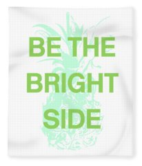 Be The Bright Side- Art By Linda Woods Fleece Blanket