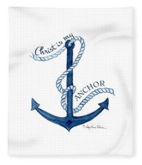 Beach House Nautical Ship Christ Is My Anchor Fleece Blanket