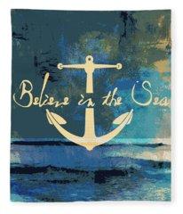 Believe In The Sea Anchor Fleece Blanket