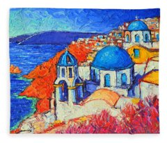Blue Domes In Oia Santorini Greece Original Impasto Palette Knife Oil Painting By Ana Maria Edulescu Fleece Blanket