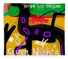 Borges Seven Nights Poster  Fleece Blanket
