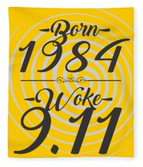 Born Into 1984 - Woke 9.11 Fleece Blanket