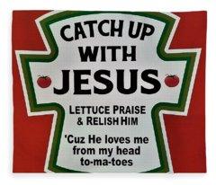 Catch Up With Jesus Fleece Blanket