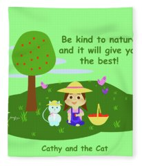 Cathy And The Cat Are Kind To Nature Fleece Blanket