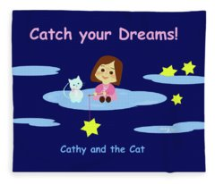 Cathy And The Cat Catch Your Dreams Fleece Blanket