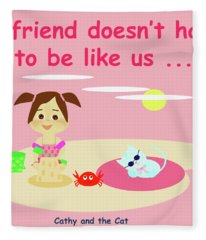 Cathy And The Cat Friends And Us Fleece Blanket