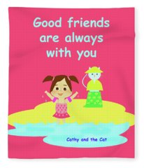 Cathy And The Cat Friends Are With You Fleece Blanket