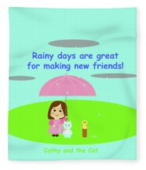 Cathy And The Cat Rainy Days And Friends Fleece Blanket