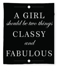 Classy And Fabulous - Chanel Quote - Minimalist Print - Typography - Quote Poster Fleece Blanket