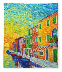 Colorful Burano Sunrise - Venice - Italy - Palette Knife Oil Painting By Ana Maria Edulescu Fleece Blanket