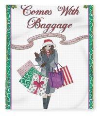 Comes With Baggage - Holiday Fleece Blanket