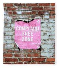 Complaint Free Zone- Fine Art Photo By Linda Woods Fleece Blanket