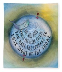 Courage To Lose Sight Of The Shore Mini Ocean Planet World Fleece Blanket