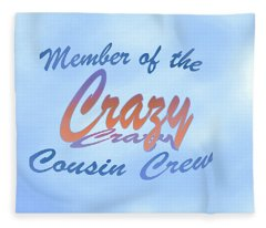 Crazy Cousins  Fleece Blanket