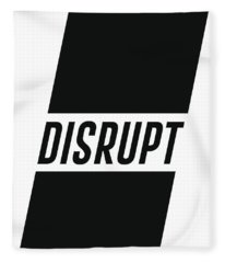 Disrupt - Minimalist Print - Typography - Quote Poster Fleece Blanket