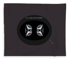 Dont Look Out That Porthole Fleece Blanket