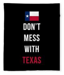 Fleece Blanket featuring the digital art Don't Mess With Texas Tee Black by Edward Fielding